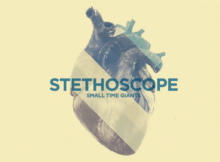 Small Time Giants - Stethoscope