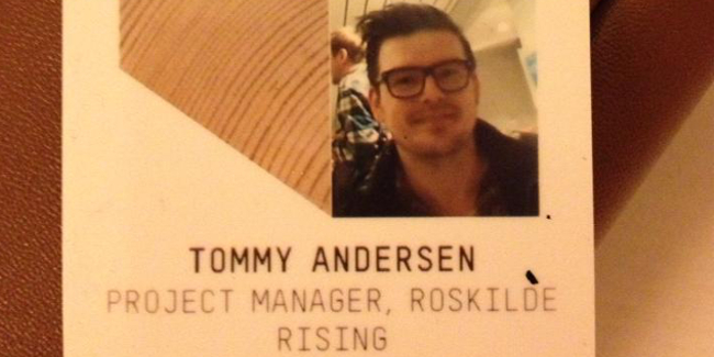 Tommy Andersen - Roskilde Rising project manager